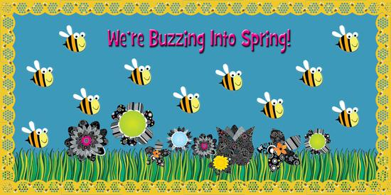 We Re Buzzing Into Spring Bulletin Board Idea Supplyme