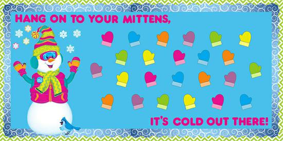Hang On To Your Mittens! - Winter Bulletin Board Idea ...