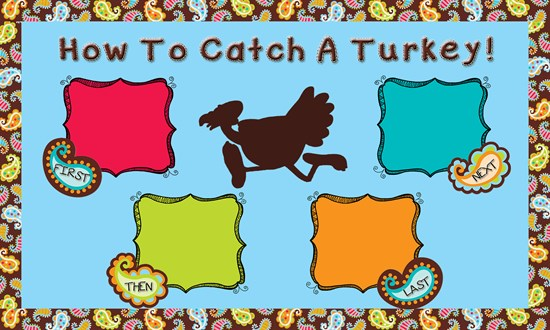 How To Catch A Turkey Sequencing Activity and Bulletin Board