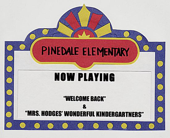 Pinedale Elementary's Coming Attractions