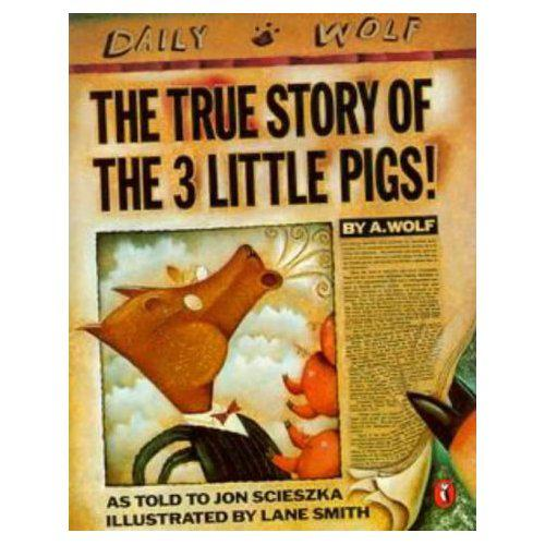 book cover of Jon Scieska's the true story of the three little pigs