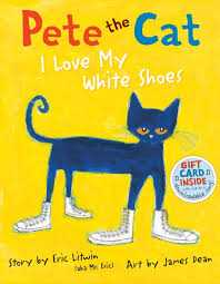 Pete the Cat: I Love My White Shoes - Read Aloud Idea for Back to School